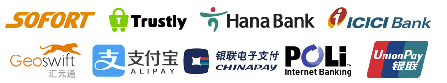 Payment methods: SOFORT, Trustly, Hana Bank, ICICI Bank, GeoSwift, Alipay, Chinapay, Poli Internet Banking and Union Pay.